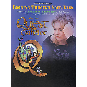 Looking Through Your Eyes From Quest For Camelot