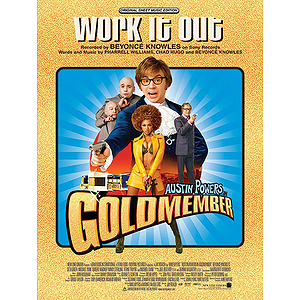 Work It Out From Austin Powers In Goldmember