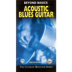 Acoustic Blues Guitar Beyond Basics Video (VHS)