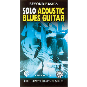 Solo Acoustic Blues Guitar Beyond Basics Video (VHS)