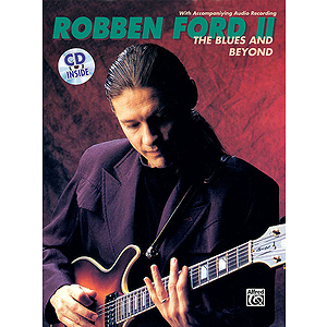 Robben Ford - Blues And Beyond CD Included