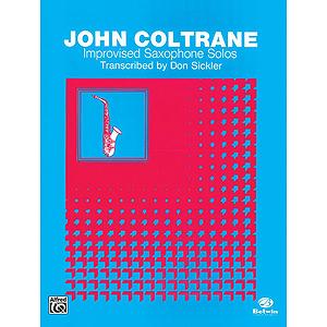 John Coltrane Improvised Saxophone Solos