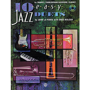10 Easy Jazz Duets For Trumpet Tenor/Soprano Saxophone Clarinet B-Flat Book And CD