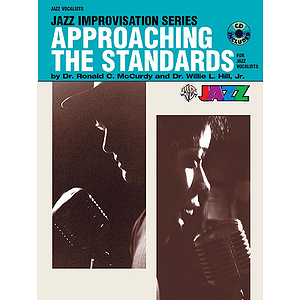 Approaching The Standards For Jazz Vocalists Jazz Improvisation Series BK/CD