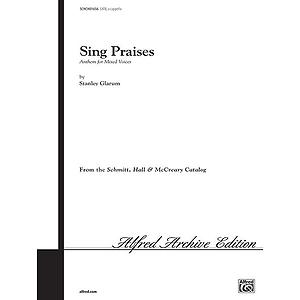 Sing Praises Satb Glarum