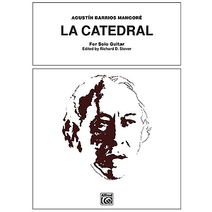 La Catedral For Guitar Solo