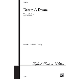 Dream A Dream Satb Robertson