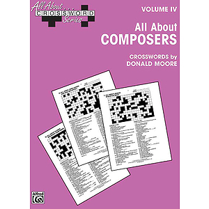 All About Crossword Series Volume IV All About Composers