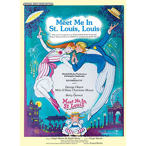 Meet Me In St. Louis Louis (From Meet Me In St. Louis)