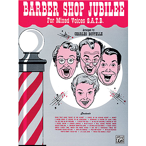 Barber Shop Jubilee Mixed Voices (Satb) (Choral Collection)