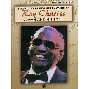 Ray Charles Legendary Performers Volume 5 A Man And His Soul