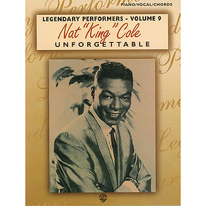 Nat King Cole - Legendary Performers Volume 9 Unforgettable
