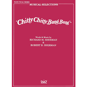 Chitty Chitty Bang Bang Musical Selections Vocal Selections