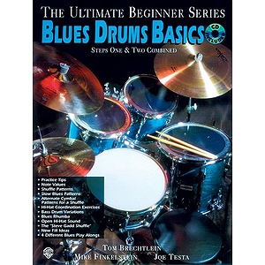 Blues Drums Basics Steps One & Two Combined Ultimate Beginner Series CD Included