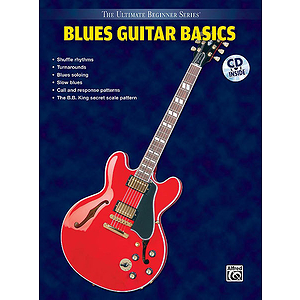 Blues Guitar Basics Steps One & Two Combined Ultimate Beginner Series CD Included