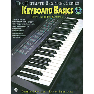 Keyboard Basics Steps One & Two Combined Ultimate Beginner Series CD Included