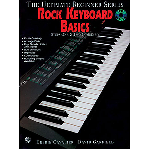 Rock Keyboard Basics Steps One & Two Combined Ultimate Beginner Series CD Included