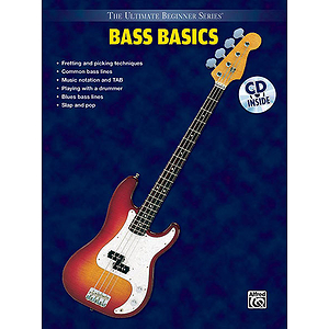 Bass Basics Steps One & Two Combined Ultimate Beginner Series CD Included