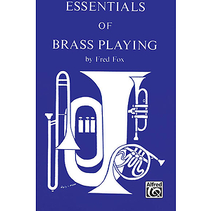 Essentials Of Brass Play