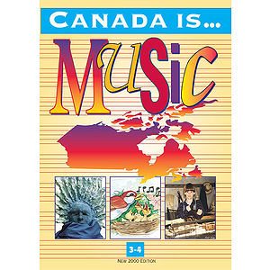 Canada Is Music Grade 3-4 Student Text New 200 Edition