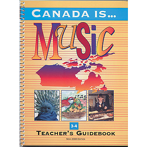 Canada Is Music 3-4-Tchr 2000 Ed