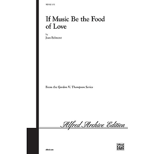 If Music Be The Food Of Love Satb Arr Belmont
