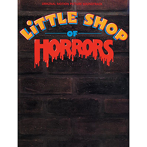 Little Shop Of Horrors Original Motion Picture Soundtrack Vocal Selection