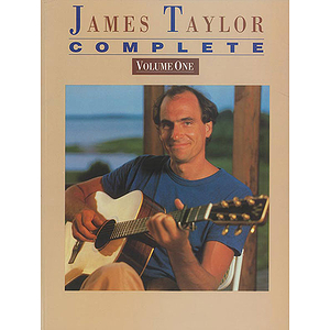 James Taylor - Complete Volume One