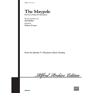 The Maypole (From Love Songs For Springtime)