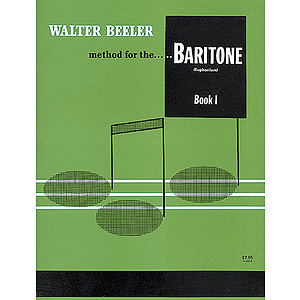 Walter Beeler Method For The Baritone Book 1 (Euphonium)