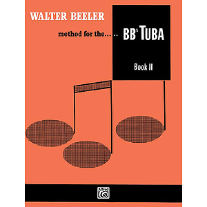 Walter Beeler Method For The B-Flat Tuba Book II