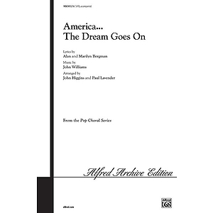 America The Dream Goes On (Satb)