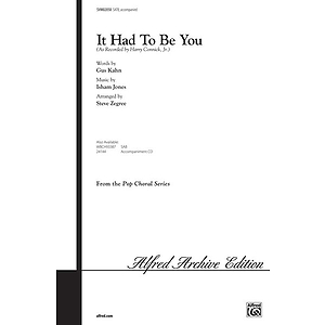 It Had To Be You (Satb)