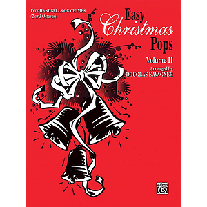 Easy Christmas Pops Volume II (2-3 Octaves)