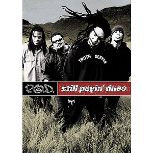 P.O.D. - Still Payin' Dues (DVD)