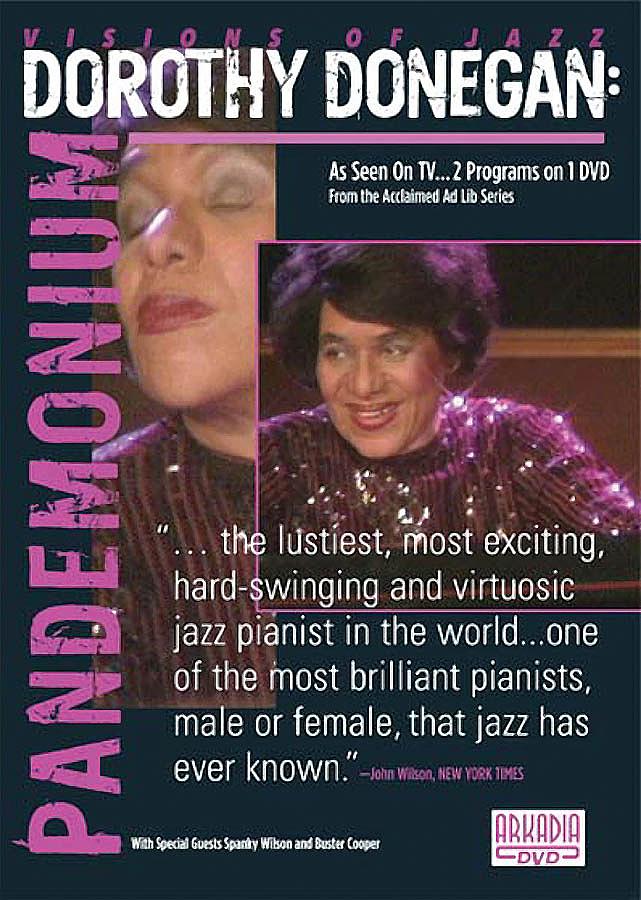 Dorothy Donegan - Pandemonium (DVD) | 320963 | ActiveMusician